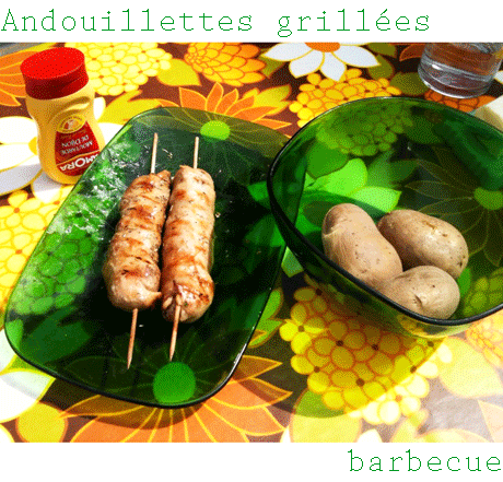 Tambouille andouillettes grill es au barbecue - Accompagnement andouillette grillee ...